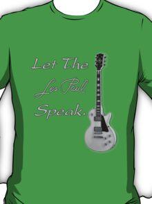 Let The Les Paul Speak Gray  T-Shirt