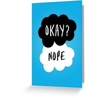 No, it is NOT OKAY Greeting Card