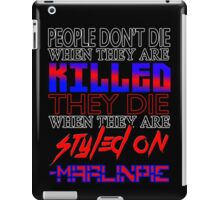 MarlinPie Styled On Quote iPad Case/Skin