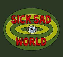 Sick Sad World by alligatordreams