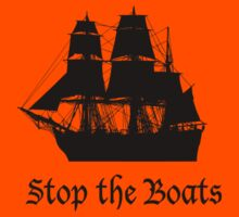 Stop the Boats by Kim  Lynch