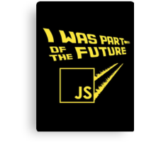JS to the future Canvas Print
