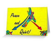 American Sign Language Peace and Quiet Greeting Card