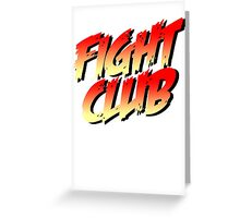 Fight Club - Street Fighter Shirt  Greeting Card