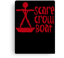 """BRAND NEW Scare Crow Boat """"Bachelor Party"""" Edition Shirt  Canvas Print"""