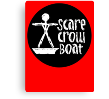 Scare Crow Boat Canvas Print