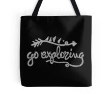 GO EXPLORING Tote Bag
