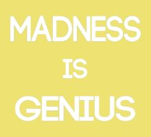 Madness Is Genius Kids Clothes