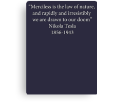 Order 1886 Quote Tesla  Canvas Print