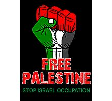 Free Palestine end Israeli Occupation, PRAY FOR GAZA Photographic Print