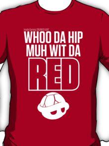 Inside Gaming: WHOO DA HIP MUH WIT DA RED T-Shirt
