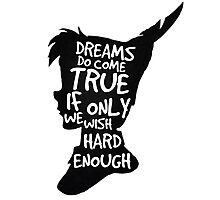 Dreams Peter Pan Quote Silhouette   Photographic Print