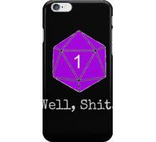 Critical Fail Roll - Custom Basic iPhone Case/Skin