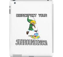 Disrespect your Surroundings iPad Case/Skin
