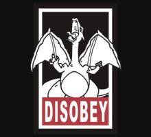 DISOBEY | Charizard by GLJimmy