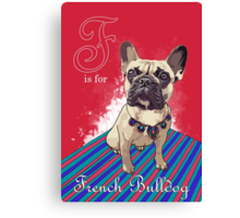 F is for French Bulldog Canvas Print