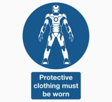 Protective Clothing Must be Worn Kids Clothes