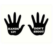 Hands Up Don't Shoot Civil Rights  Art Print