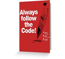Dexter 'Always Follow The Code!' Greeting Card