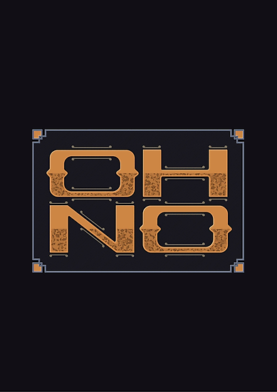 OH NO by snevi