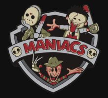 MANIACS! by Ratigan