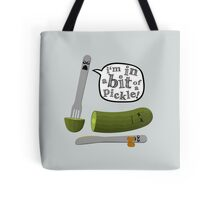 Don't play with dead pickles Tote Bag