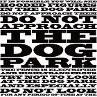 The Dog Park, black font by SuperGeek7191