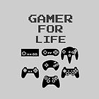 Gamer For Life ( Pillows & Totes ) by PopCultFanatics