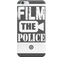 FILM THE POLICE iPhone Case/Skin