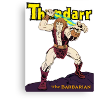 Thundarr the Barbarian Canvas Print