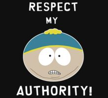 Cartman - Respect my authority ! ( white ) by Calliste
