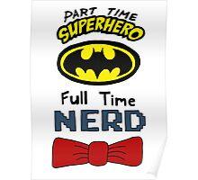 Part Time Superhero, Full Time Nerd 3 Poster