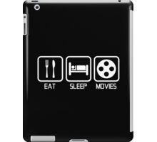 EAT - SLEEP - MOVIES iPad Case/Skin