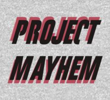 Project Mayhem by Cody Brown
