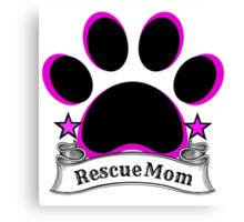 Rescue Mom Canvas Print