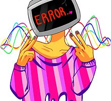 """Proud to be """"ERROR"""" by anthrogeist"""