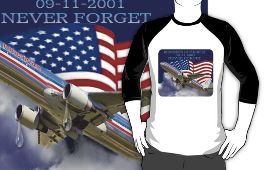 ❤ † █ ♥ █ IN MEMORY AND HEARTFELT DEDICATION OF U.A.F.93-(09-11-2001)-WE WILL NEVER FORGET TEE SHIRT █ ♥ █ † ❤ † by ╰⊰✿ℒᵒᶹᵉ Bonita✿⊱╮ Lalonde✿⊱╮