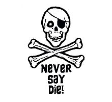 Never Say Die Black Text (Pillows & Totes) by PopCultFanatics
