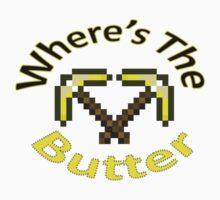 Minecraft Butter Shirt: Where's The Butter? Kids Clothes