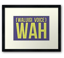 """""""WAH"""" -Waluigi 2014 Stickers and Posters? Framed Print"""