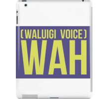 """""""WAH"""" -Waluigi 2014 Stickers and Posters? iPad Case/Skin"""