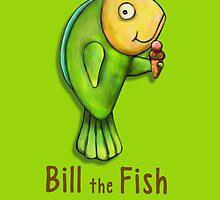 Bill the Fish by Brett  Curzon