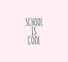 school is cool by jasminasheer