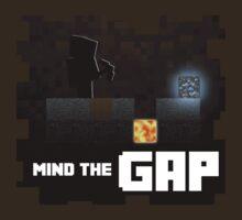 Mind the GAP - Minecraft by PlatinumFury