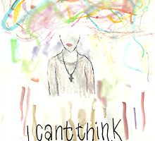 I can't think... by wowords-ig