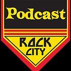 Podcast ROCK CITY Podcast! by DesignsbyKen