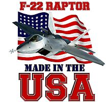 F-22 Raptor Made in the USA Photographic Print