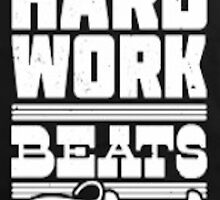Hard Work Beats Talent by LNagle