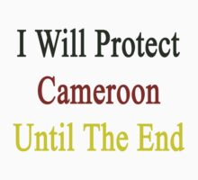I Will Protect Cameroon Until The End  by supernova23