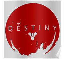Destiny - Red Logo by AronGilli Poster